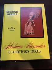 """""""Madame Alexander Collector's Dolls"""" by Patricia R. Smith ~ Second Series ~ HC"""