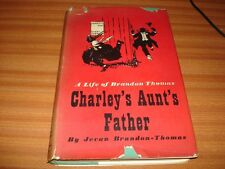 CHARLEY'S AUNT'S FATHER LIFE OF BRANDON THOMAS BY JEVAN BRANDON THOMAS 1ST ED