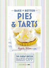Great British Bake Off  Bake it Better No.3 Pies & Tarts (HB) ISBN1473615305