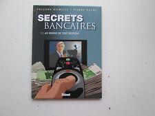 SECRETS BANCAIRES T3.1 EO2007 BE/TBE AU DESSUS DE TOUT SOUPCON EDITION ORIGINALE
