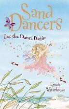 The Sand Dancers: Let The Dance Begin, Waterhouse, Lynda, New Book