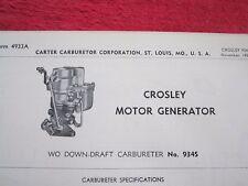 1950's CROSLEY MOTOR GENERATOR, No. 934S CARTER CARBURETOR, SPEC & INFO SHEET