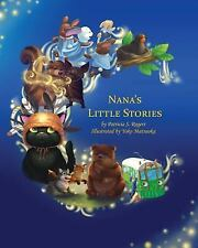 Nana's Little Stories by Patricia Rogers (2014, Paperback)