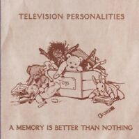 TELEVISION PERSONALITIES - A MEMORY IS BETTER THAN NOTHING  CD 13 TRACKS  NEW