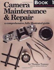 Camera Maintenance & Repair, Book 1: Fundamental Techniques: A Comprehensive, Fu