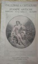 Collez.A.Campagnari: STAMPE ANTICHE disegni Acquarelli/Galleria Scopinich - 1928