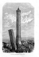 Stampa antica BOLOGNA torri Garisenda e Asinelli 1880 Old print Engraving