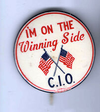 Early 1900s pin LABOR UNION pinback CIO the Winning Side US Flag