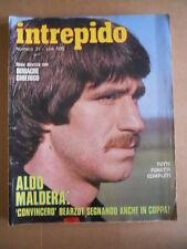INTREPIDO n°31 1979 Aldo Maldera Odoacre Chierico Il Parma Hugh Hefner   [G489]