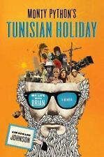 NEW - Monty Python's Tunisian Holiday: My Life with Brian