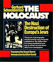 Holocaust : Nazi Destruction of Europe by Schoenberner -ExLibrary