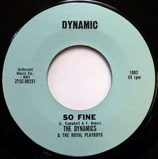 THE DYNAMICS & THE ROYAL PLAYBOYS 45 So Fine / Delsinia DYNAMIC doo wop NM ws400