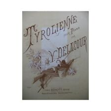 DELACOUR Victor Tyrolienne Piano partition sheet music score