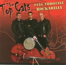 THE TOPCATS Full Throttle Rockabilly CD - Rock 'n' Roll - Top Cats - NEW