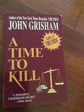 A Time to Kill by John Grisham Signed And Inscribed