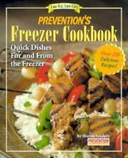 Prevention's Freezer Cookbook: Great Dishes You Can Cook & Freeze-ExLibrary