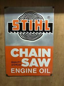 Vintage Still Chainsaw Engine Oil Sign