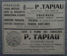 Publicité TAPIAU METAUX FERRAILLE PLOMBS DE CHASSE   TOULOUSE advert  1960
