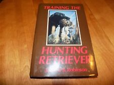 TRAINING THE HUNTING RETRIEVER Hunter Dog Dogs Waterfowl Upland Bird Book SIGNED