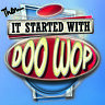 Various Artists - It Started With Doo Wop - 4CD Box Set