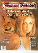 WoW! Femme Fatales V7#5 Buffy The Vampire Slayer! Virus! Disturbing Behavior!