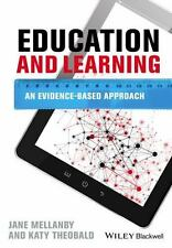 Education and Learning: An Evidence-based Approach