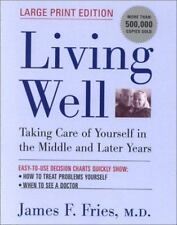 Living Well: Taking Care of Yourself in the Middle and Later Years (Large Prin..