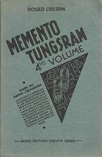 ROGER CRESPIN : MEMENTO TUNGSRAM  VOL. IV °/ GUIDE DU RADIO - TECHNICIEN_ 1949