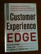 Customer Experience Edge: Technology and Techniques for Delivering an Enduring,
