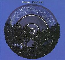 VETIVER ♫ TIGHT KNIT New Gatefold Mini-LP CD '09 Sub Pop Dreamy Indie Folk Rock
