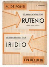 Spartito RUTENIO - IRIDIO M. De Ponti 1957 Sheet music