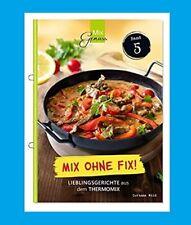 MixGenuss,  MIX OHNE FIX!,  Band 5,  Rezeptheft für den Thermomix NEU