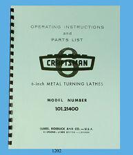 "Sears Craftsman 6"" Lathe 101.21400 Operating Instructions & Parts Manual #1202"