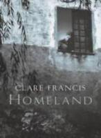 Homeland By Clare Francis. 9780333908150