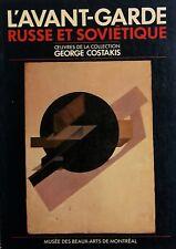 AA. VV. L'Avant-Garde Russe et Sovietique. Oeuvres de la collection G. Costakis