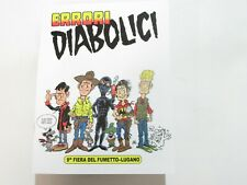 ALBO ERRORI DIABOLICI SPECIALE LUGANO 2019 Dylan Dog Diabolik Martin Tex Zagor