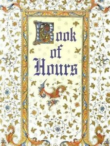 Book of Hours by Compiled by Caroline Taggart Book The Cheap Fast Free Post