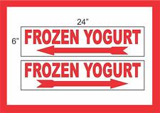 "FROZEN YOGURT with Arrow 6""x24"" STREET SIGNS Buy 1 Get 1 FREE 2 Sided Plastic"