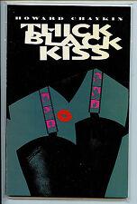Thick Black Kiss tpb comic book Howard Chaykin nm+ Vortex 1993 L2