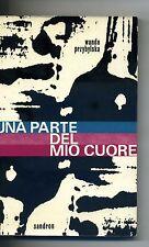 W.Przybylska # UNA PARTE DEL MIO CUORE # Sandron 1965