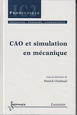 Patrick CHEDMAIL / CAO et simulation en mécanique.