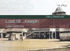 Lake Contrary: Lost St Joseph
