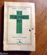Italie deuxième guerre mondiale ICI NE REPOSENT PAS  de I. Montanelli