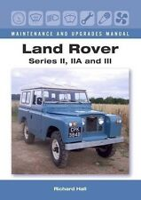 LAND ROVER SERIES II, IIA AND III (MAINTENANCE AND UPGRADES MANUAL)