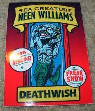 DEATHWISH Skateboards Sticker Freak Show NEEN WILLIAMS skate helmets decal