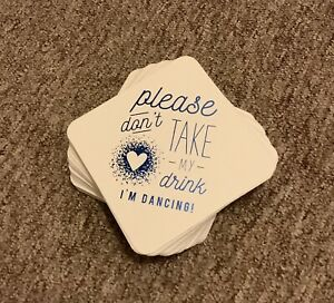 30 Coasters l Please Don't Take My Drink I'm Dancing | Lightly Used