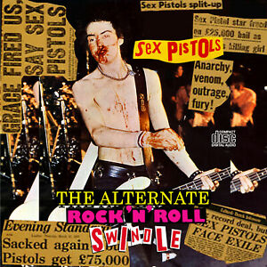 Sex Pistols CD: The Alternate Rock N Roll Swindle.