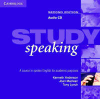 Study Speaking Audio CD. A Course in Spoken English for Academic Purposes by Lyn