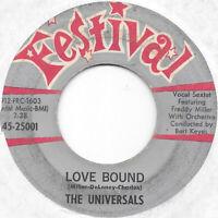 THE UNIVERSALS Love Bound on Festival doo wop 45 HEAR