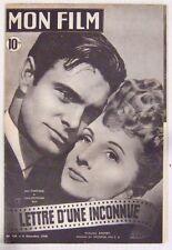 Revue Mon Film n° 120 Lettre d'une inconnue Joan Fontaine Louis Jourdan 1948